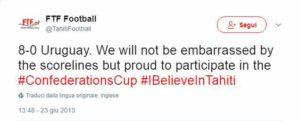 Tweet della Federazione di Tahiti al termine della partita con l'Uruguay